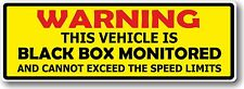 WARNING This Vehicle is Black Box Monitored Safety Insurance vinyl car sticker