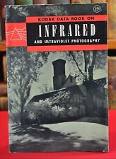 Kodak Data Book on Infrared and Ultraviolet Photography 1944 Pamphlet