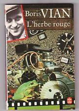 L'herbe Rouge - Boris Vian .Comme neuf ! Poche n°2622.