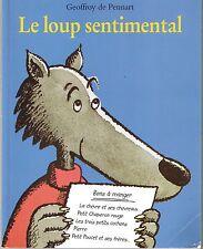 Le Loup est revenu ! * Geoffroy De Pennart * Lutin Poche Ecole Des Loisirs