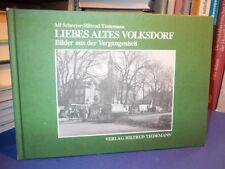 Volksdorf - Bilder aus der Vergangenheit / Schreyer Tiedemann Straßen Häuser HH