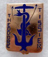 Insigne Marine FNFL NAVIRE ECOLE THEODORE TISSIER FRANCE LIBRE émail Arthus Bert