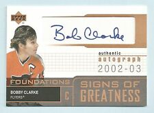 BOBBY CLARKE 2002/03 UPPER DECK FOUNDATIONS SIGNS OF GREATNESS AUTOGRAPH AUTO