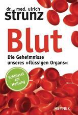 Blut - Die Geheimnisse unseres »flüssigen Organs« von Ulrich Strunz (2016, Taschenbuch)