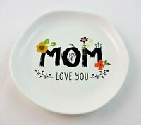 Trinket Dish Mom Love You Round Dish For Small Jewelry Keepsake Dish