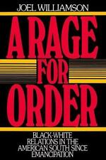 A Rage for Order: Black-White Relations in the American South since Emancipatio