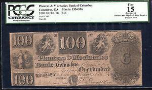 1838 $100 PLANTERS & MECH. BANK COLUMBUS, GA OBSOLETE PCGS F-15