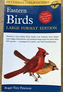 Peterson Field Guides: Eastern Birds by Roger Tory Peterson (1999, Trade Paperba