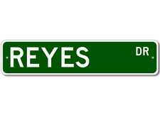 REYES Street Sign - Personalized Last Name Sign