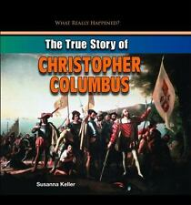 The True Story of Christopher Columbus (What Really Happened?)-ExLibrary