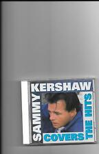 "SAMMY KERSHAW, CD ""COVERS THE HITS"" NEW SEALED"