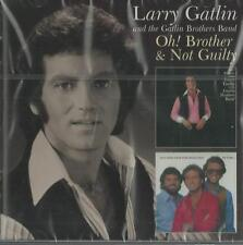 Larry Gatlin - Oh! Brother & Not Guilty ( CD )  NEW / SEALED