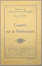 CAUSERIE SUR LA STÉRÉOSCOPIE - Henri FÉLISAT 1928 Technique Photographie