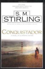Conquistador by S. M. Stirling