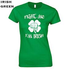262 Fight me Im Irish Womens T-Shirt funny st patricks day cool drinking drunk