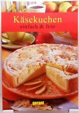 Käsekuchen Einfach Fein + Backbuch / Kochbuch Vielseitige leckere Rezepte #GA14