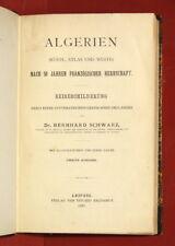 SCHWARZ (Dr). Algerien. Küste, Atlas und Wüste - 1888 - Algérie