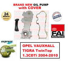 FOR OPEL VAUXHALL TIGRA TwinTop 1.3CDTi 2004-2010 NEW FAI OIL PUMP with COVER