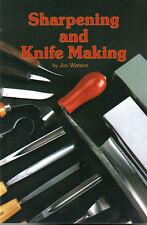 Sharpening and Knife Making by Jim Watson