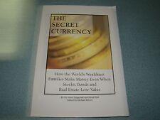 THE SECRET CURRENCY WEALTHIEST FAMILIES MONEY S. SJUGGERUD & D HALL 2004