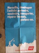 Affiche MARSEILLE P.C.F Parti Communiste Activité portuaire......