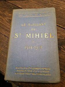 GUIDE MICHELIN DES CHAMPS DE BATAILLE LE SAILLANT  DE ST MIHIEL 1914 1918