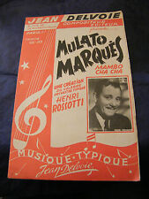 Partition Mulato Marquès Rossotti Négrita Lopez 1957 Music Sheet