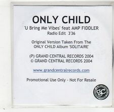 (GD420) Only Child, U Bring Me Vibes - 2004 DJ CD