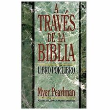 A Través de la Biblia : Libro Por Libro by Billie Davis and Myer Pearlman...