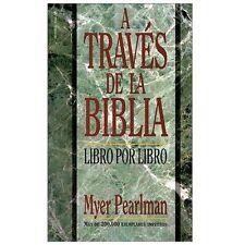 A Través de la Biblia : Libro Por Libro by Billie Davis and Myer Pearlman...