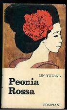 YUTANG LIN PEONIA ROSSA BOMPIANI 1964 I° EDIZ.