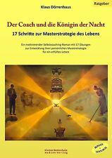 Der Coach und die Königin der Nacht von Klaus Dörrenhaus (2012, Gebundene Ausgab