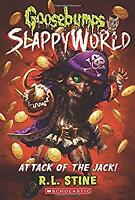 Attack of the Jack (Goosebumps SlappyWorld #2) by Stine, R.L.-ExLibrary