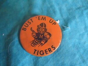 "VINTAGE MASSILLON TIGERS  PINBACK BUTTON   "" BUST'EM  UP TIGERS"""