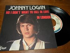 45 tours JOHNNY LOGAN no I don't want to fall in love VOGUE 101347