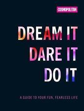 COSMO'S DREAM IT DARE IT DO IT - COSMOPOLITAN (COR) - NEW HARDCOVER BOOK