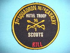 "VIETNAM WAR PATCH , US 1st SQ 16th CAVALRY  RGT  HOTEL TROOP SCOUTS  "" KILL """
