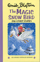 The Magic Snow Bird & Other Stories, Blyton, Enid, Very Good Book