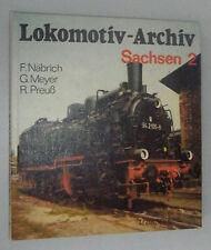 Lokomotiv-Archiv Sachsen 2  transpress 1. Auflage 1984
