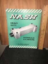 Nash Heavy Duty Hydraulic Cylinders Vintage Dealer Brochure.