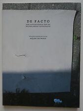 Livre De Facto Een Geschiedenis Van De Nederlandse Fotografie Arjan De Nooy