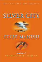 McNish, Cliff, Silver City (Silver Sequence), Very Good Book