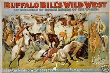 Buffalo Bill's WILD WEST SHOW 1899 VINTAGE POSTER 12x8 pollici RISTAMPA USA COWBOY