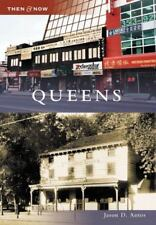 Then and Now: Queens by Jason D. Antos (2009, Paperback)