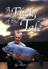 A Flick of the Tale by Dave Lane (Hardback, 2008)