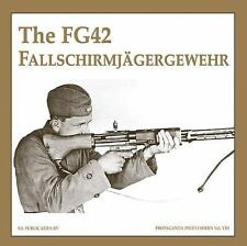 FG42 FALLSCHIRMJAGERGEWEHR, THE (Propaganda Photo Series), , de Vries, Guus, Ver