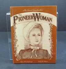 Vintage Signed The Pioneer Woman By Lynn M LaGrange (1993, Hardcover) Book