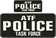 ATF Police Task Force embroidery patch 4x10 and 2x5 hook on back white letters