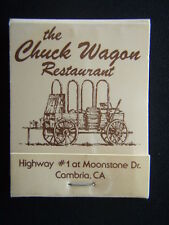 THE CHUCK WAGON RESTAURANT HIGHWAY #1 AT MOONSTONE DR CAMBRIA MATCHBOOK