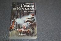 L'enfant du Hors-Monde Lallemand  Yvan (E5)
